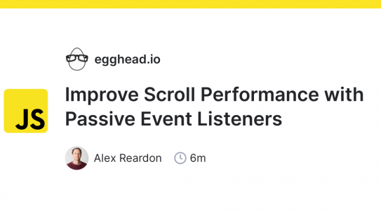 javascript: Improve Scroll Performance with Passive Event Listeners